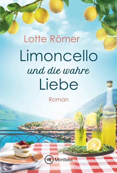 Limoncello und die wahre Liebe