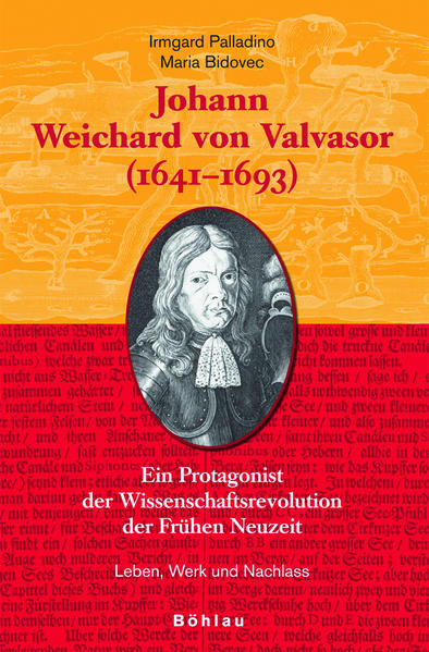 Johann Weichard von Valvasor, (1641-1693)