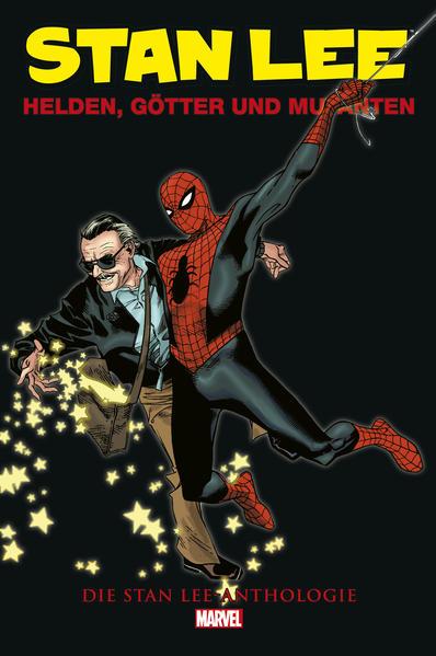 Helden, Götter und Mutanten : die Stan Lee Anthologie
