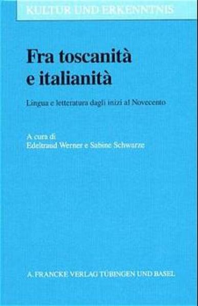 Fra toscanità e italianità