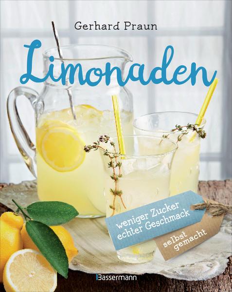 Limonaden selbst gemacht - weniger Zucker, echter Geschmack