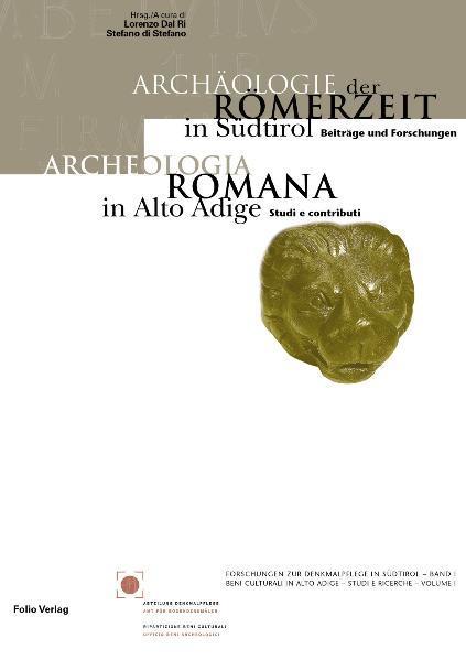 Archaologie der Romerzeit in Sudtirol