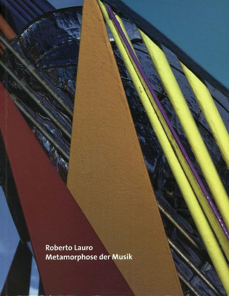 Roberto Lauro, Metamorphose der Musik
