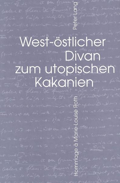 West-ostlicher Divan zum utopischen Kakanien