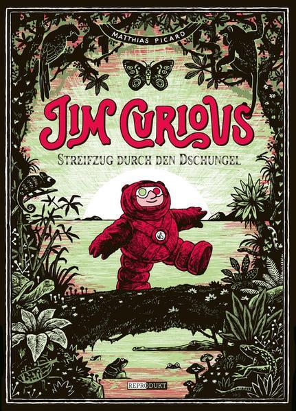 Jim Curious : Streifzug durch den Dschungel